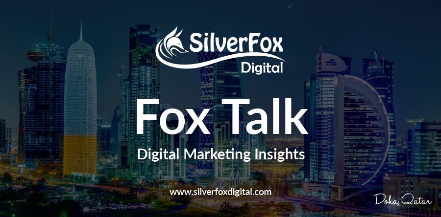 Fox Talk Social Media SilverFox Digital Communications Qatar Kuwait UAE